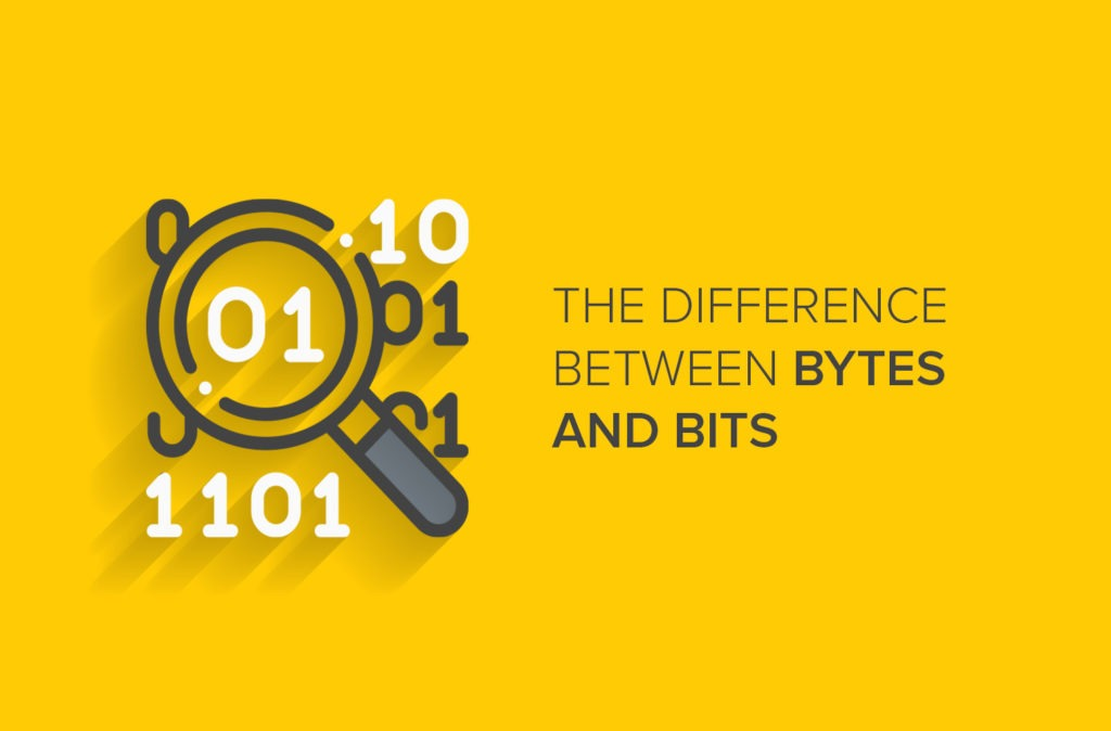 The Difference between Bytes and Bits