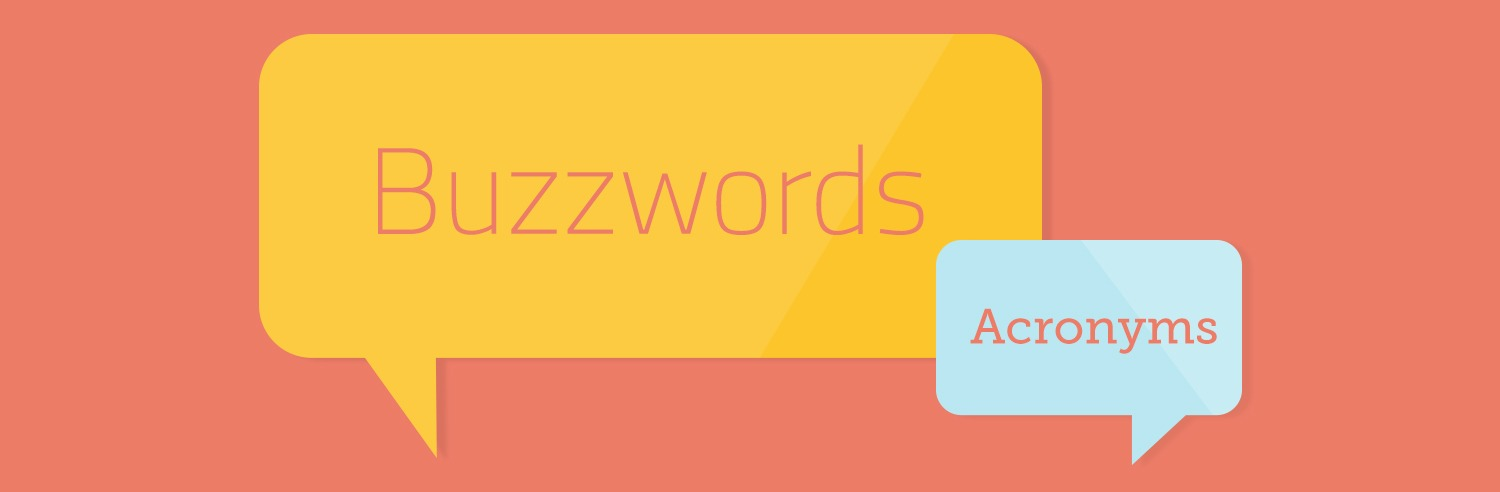 Technology Buzzword Definitions You Should Know