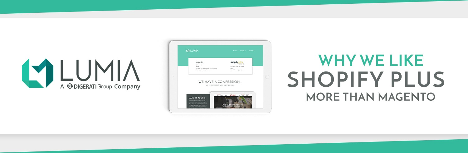 Why We Like Shopify Plus More Than Magento