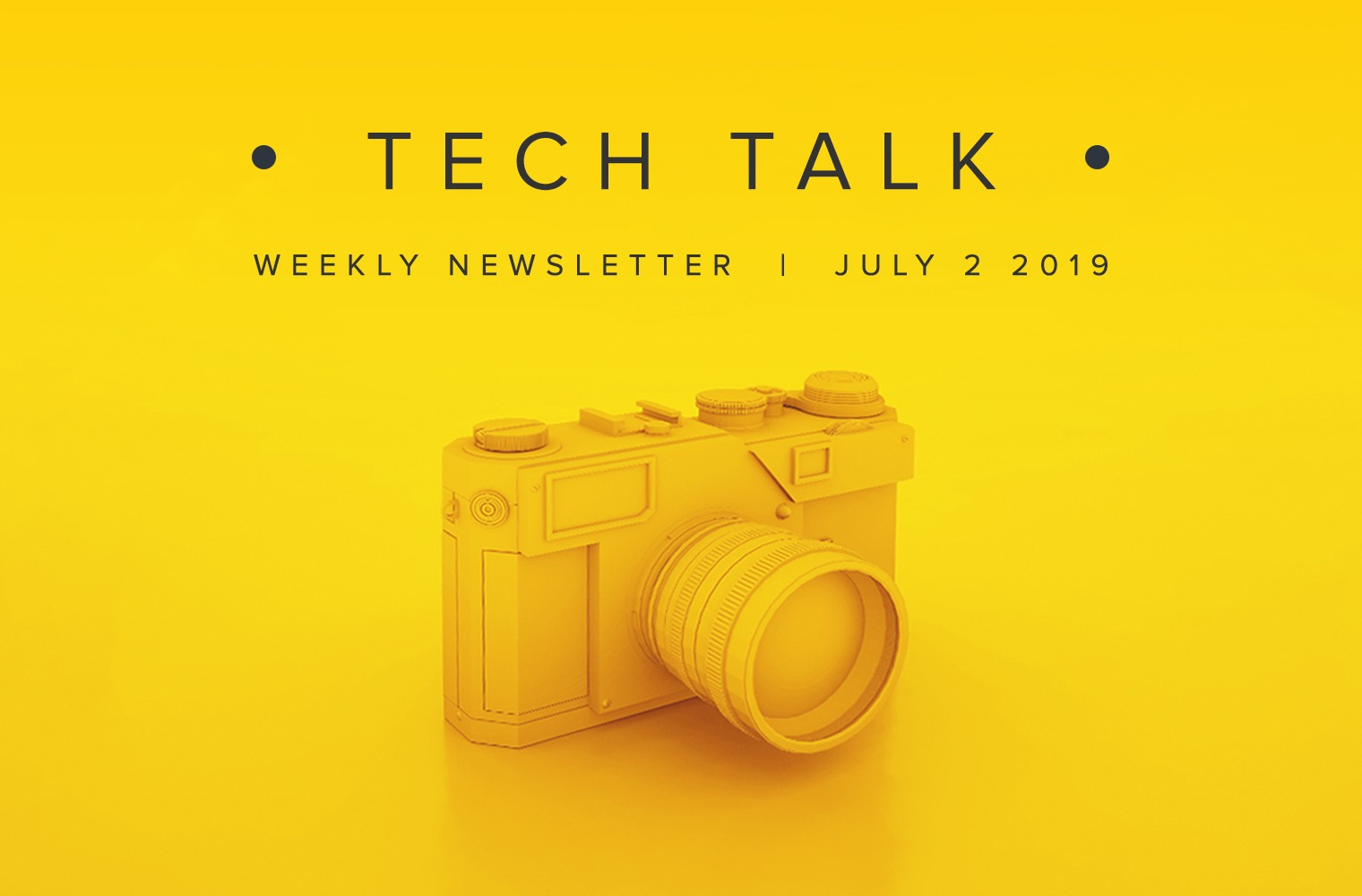 EMPIST Tech Talk Weekly Newsletter: Tuesday, July 2, 2019