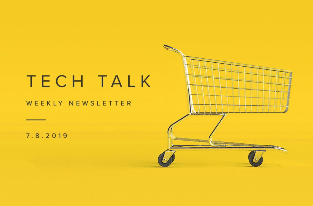 EMPIST Tech Talk Weekly Newsletter: Monday, July 8, 2019