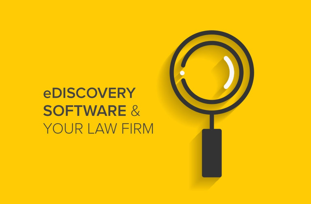 eDiscovery Software & Your Law Firm