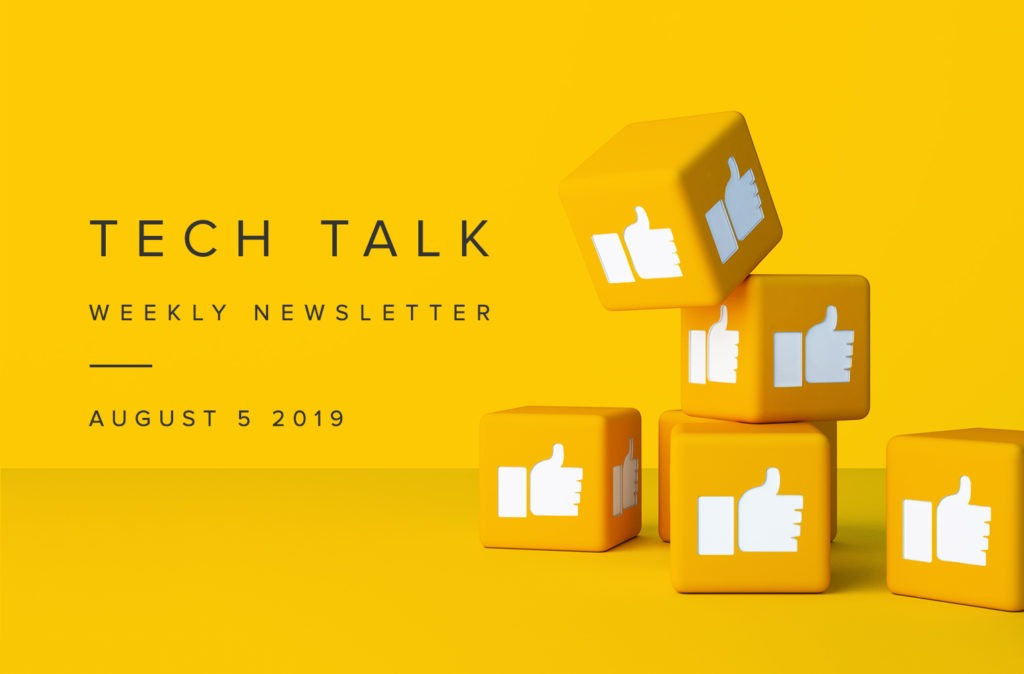 EMPIST Tech Talk Weekly Newsletter: Monday, August 5, 2019