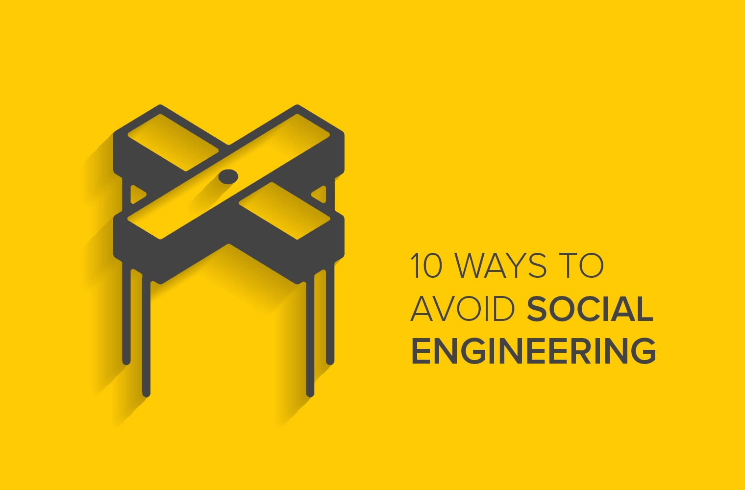 10 Ways to Avoid Social Engineering