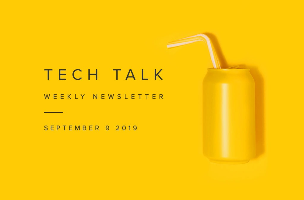 EMPIST Tech Talk Weekly Newsletter: Monday, September 9, 2019