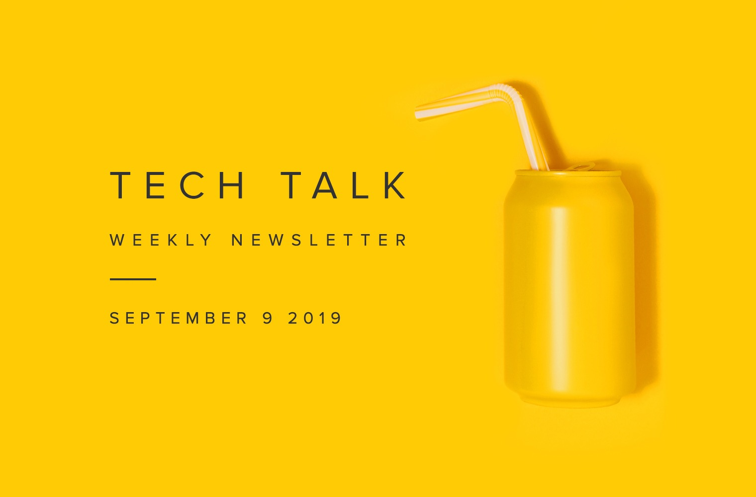 EMPIST Tech Talk Weekly Newsletter: Monday, September 9, 2019