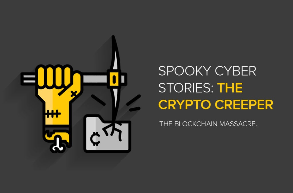 Spooky Cyber Stories: The Crypto Creeper