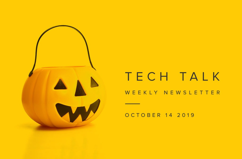 EMPIST Tech Talk Weekly Newsletter: Monday, October 14, 2019