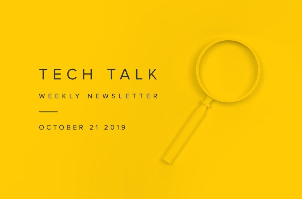 EMPIST Tech Talk Weekly Newsletter: Monday, October 21, 2019