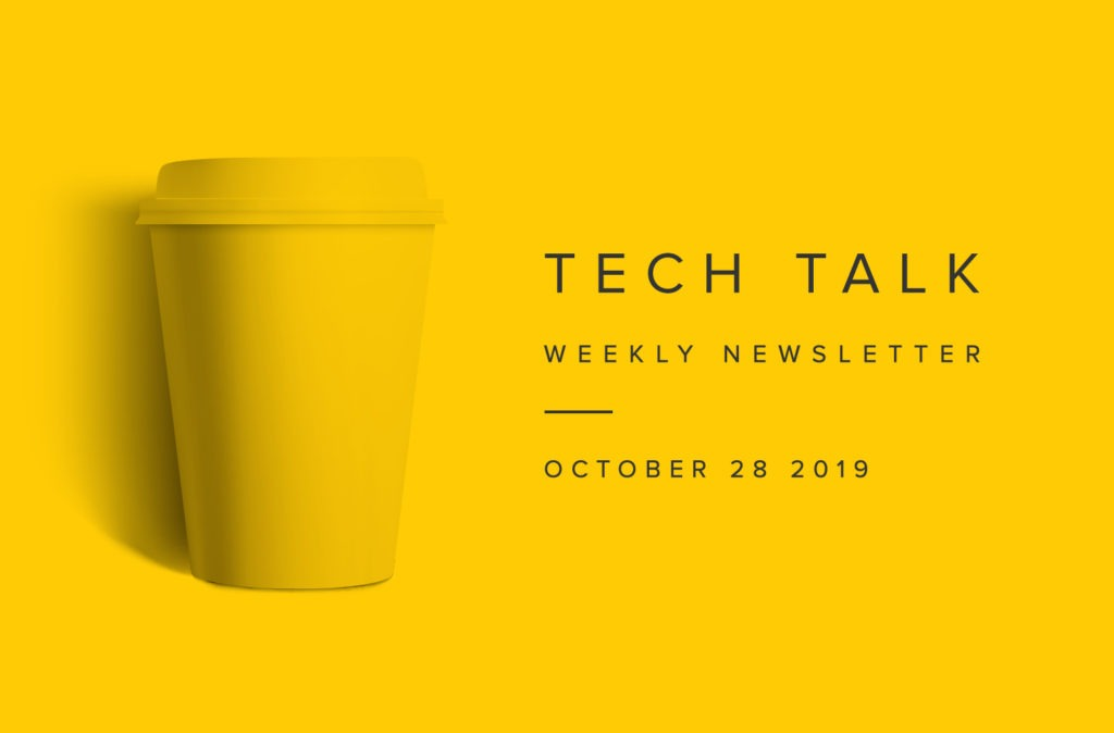 EMPIST Tech Talk Weekly Newsletter: Monday, October 28, 2019