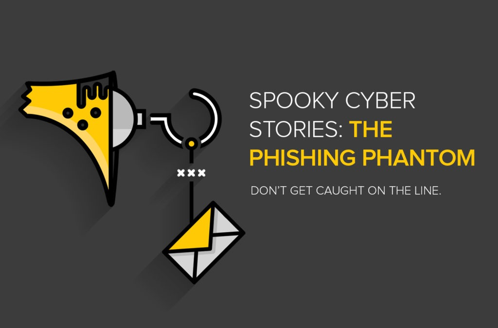Spooky Cyber Stories: The Phishing Phantom