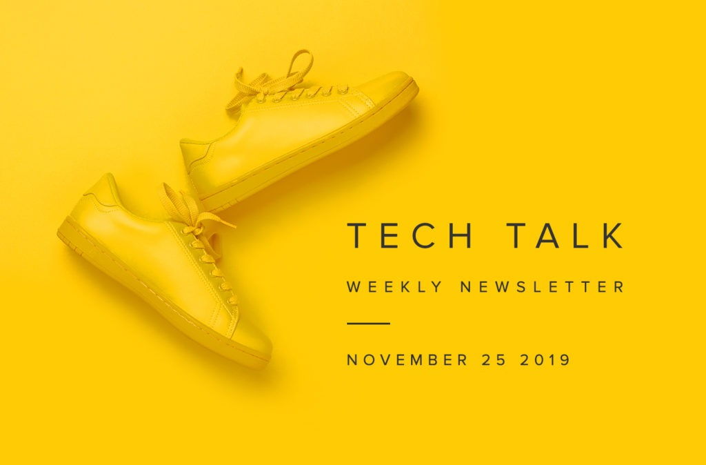 EMPIST Tech Talk Newsletter: Monday, November 25, 2019