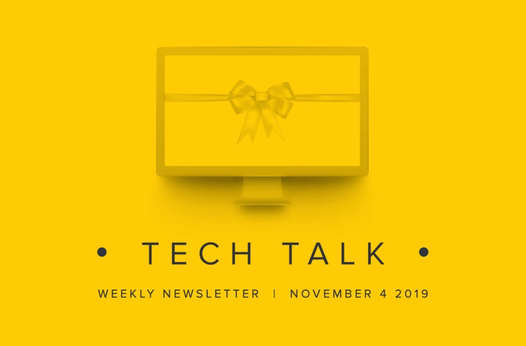 EMPIST Tech Talk Weekly Newsletter: Monday, November 4, 2019