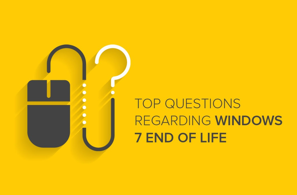 Top Questions Regarding Windows 7 End of Life