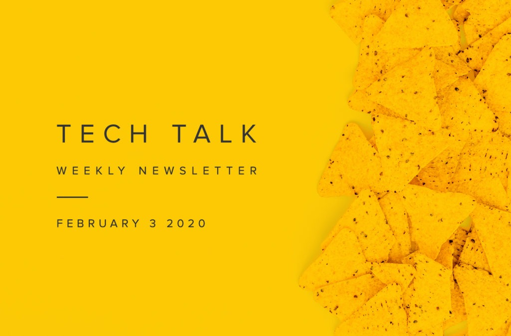 EMPIST Tech Talk Weekly Newsletter: Monday, February 3, 2020