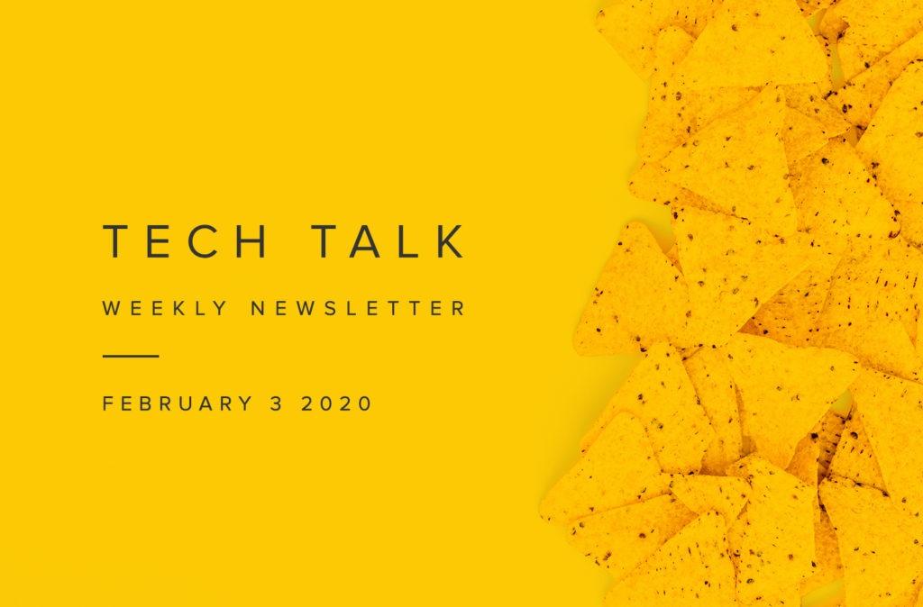 EMPIST Tech Talk Weekly Newsletter: Monday, February 3, 2020