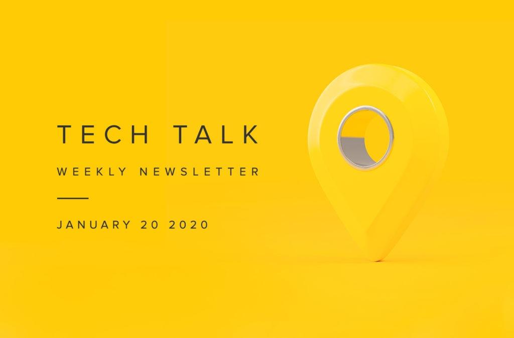 EMPIST Tech Talk Weekly Newsletter: Monday, January 20, 2020