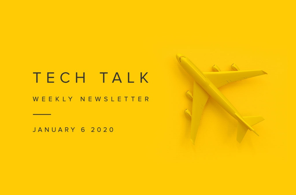 EMPIST Tech Talk Weekly Newsletter: Monday, January 6, 2020
