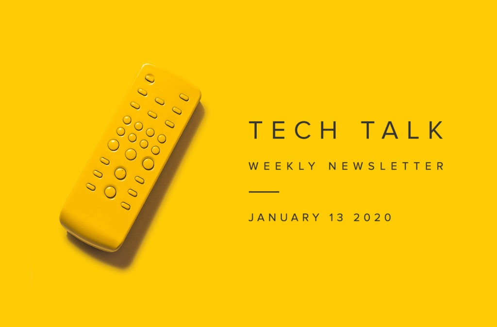 EMPIST Tech Talk Weekly Newsletter: Monday, January 13, 2020