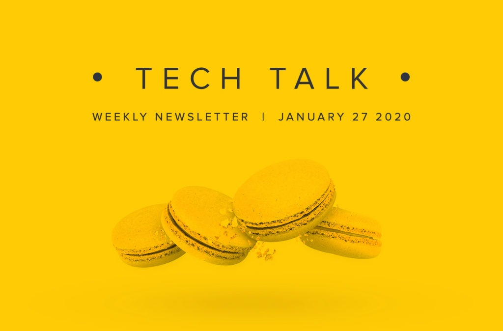 EMPIST Tech Talk Weekly Newsletter: Monday, January 27, 2020