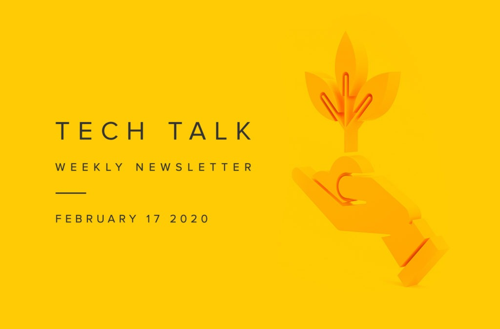 EMPIST Tech Talk Weekly Newsletter: Monday, February 17, 2020