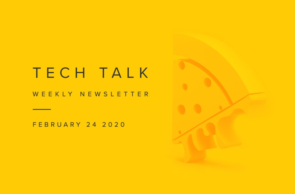 EMPIST Tech Talk Weekly Newsletter: Monday, February 24, 2020