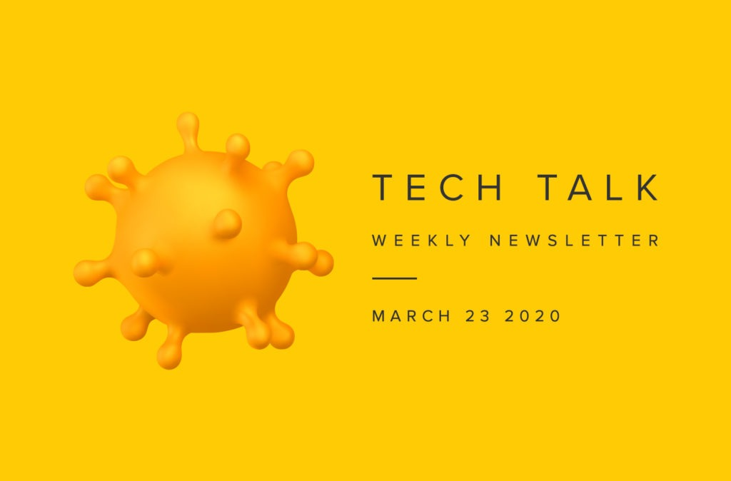 EMPIST Tech Talk Weekly Newsletter: Monday, March 23, 2020