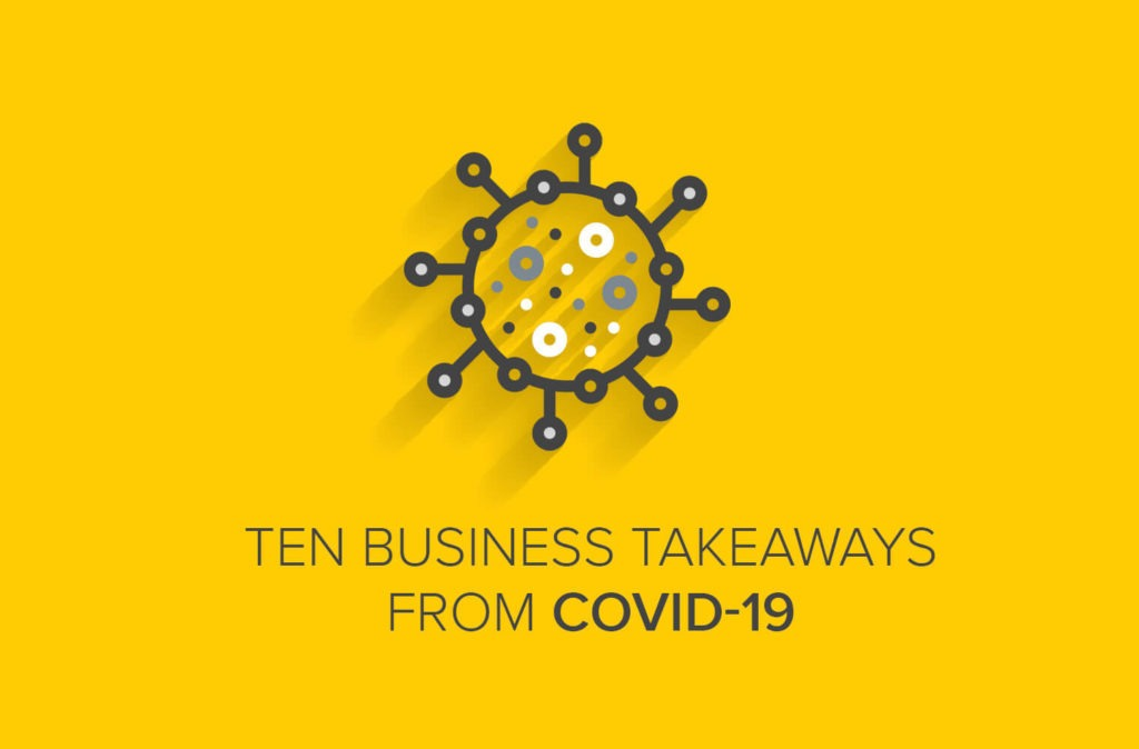 10 Business Takeaways From COVID-19