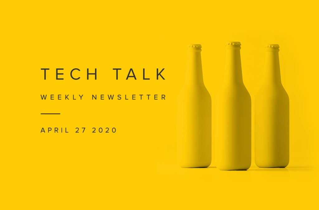 EMPIST Tech Talk Weekly Newsletter: Monday, April 27, 2020