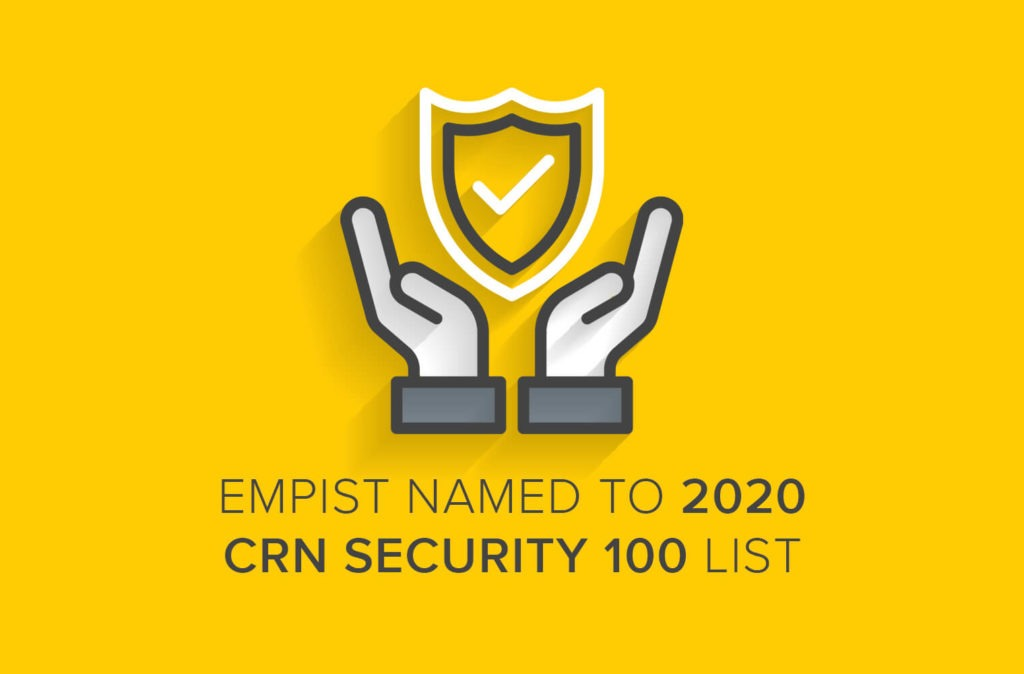EMPIST Ranks in the Top 100 on the CRN Security List