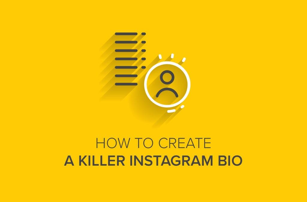 How to Create a Killer Instagram Bio