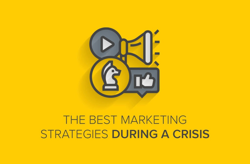 The Best Marketing Strategies During a Crisis [Video]