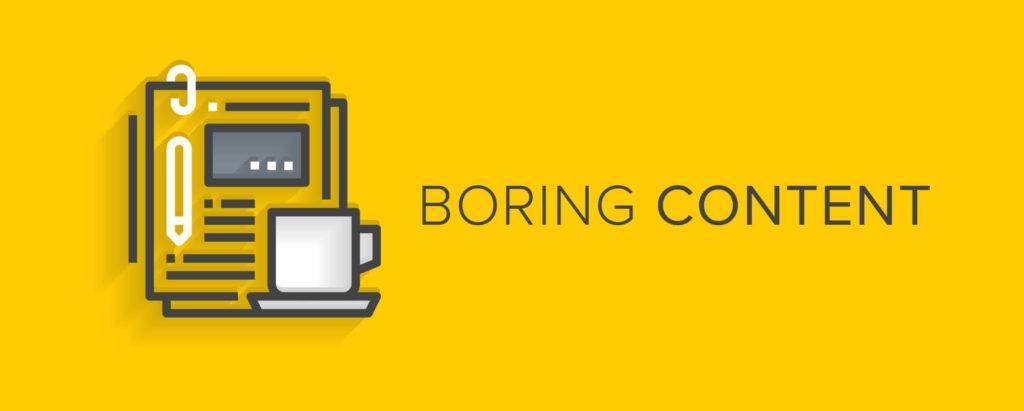 boring content