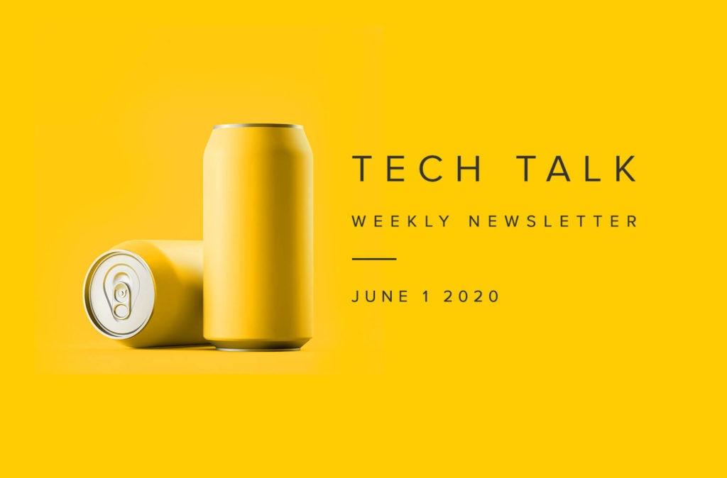 EMPIST Tech Talk Weekly Newsletter: Monday, June 1, 2020