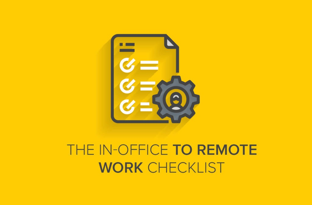 In-Office to Remote Work Checklist