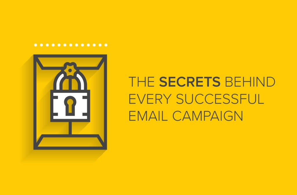 The Secrets Behind Every Successful Email Campaign