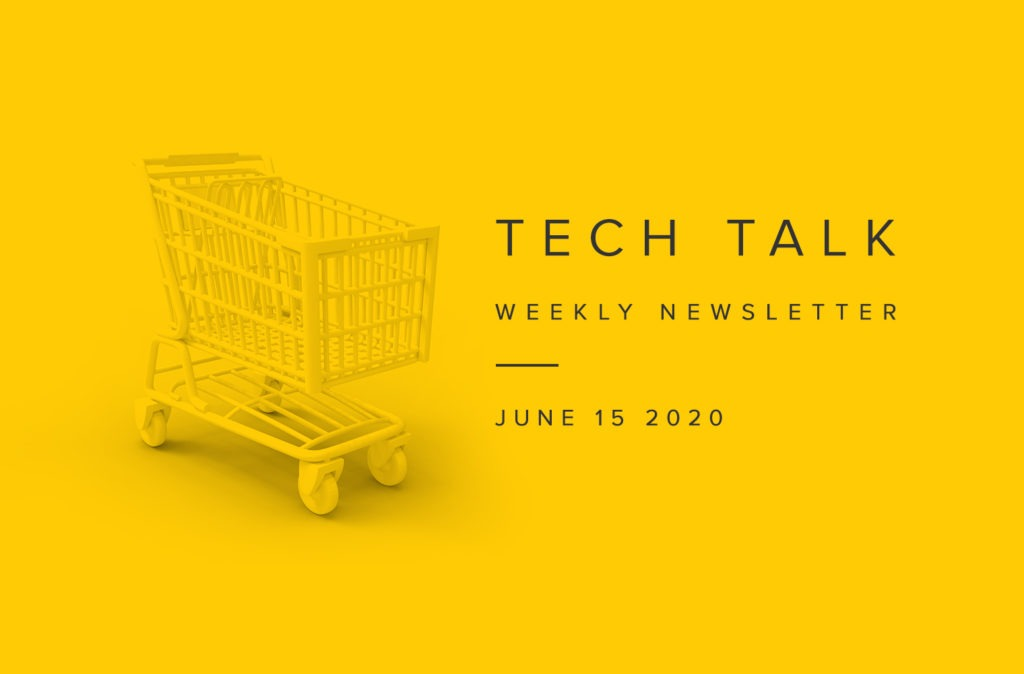 EMPIST Tech Talk Weekly Newsletter: Monday, June 15, 2020