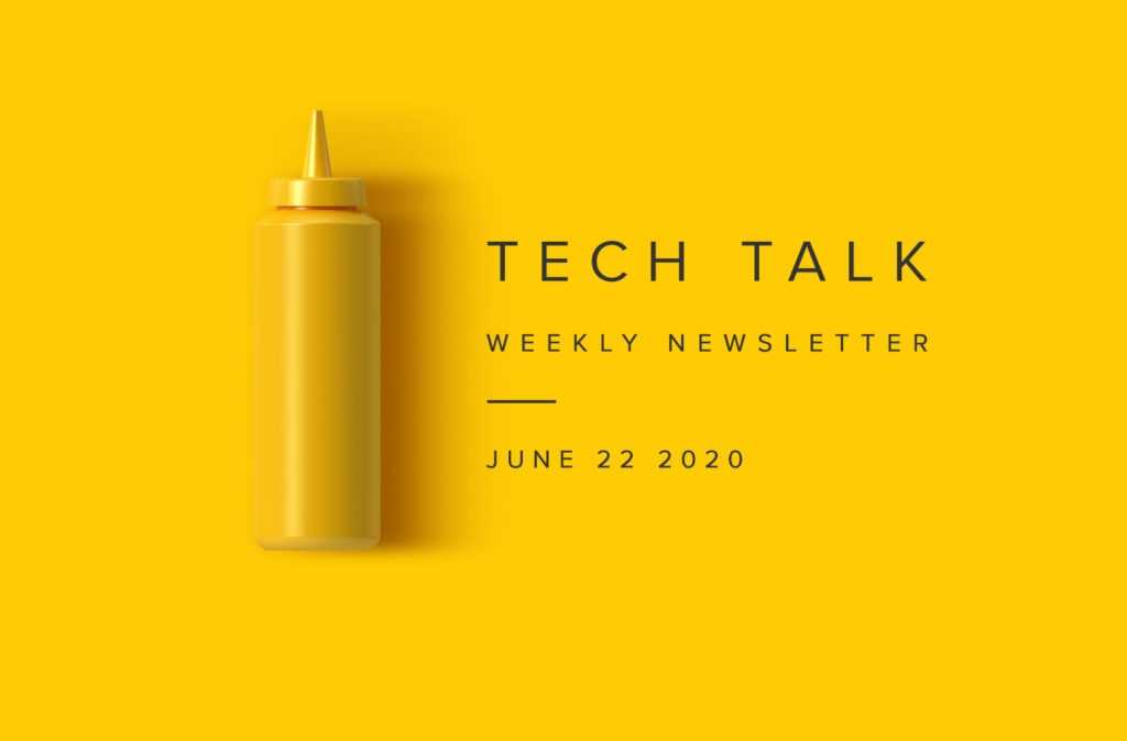 EMPIST Tech Talk Weekly Newsletter: Monday, June 22, 2020