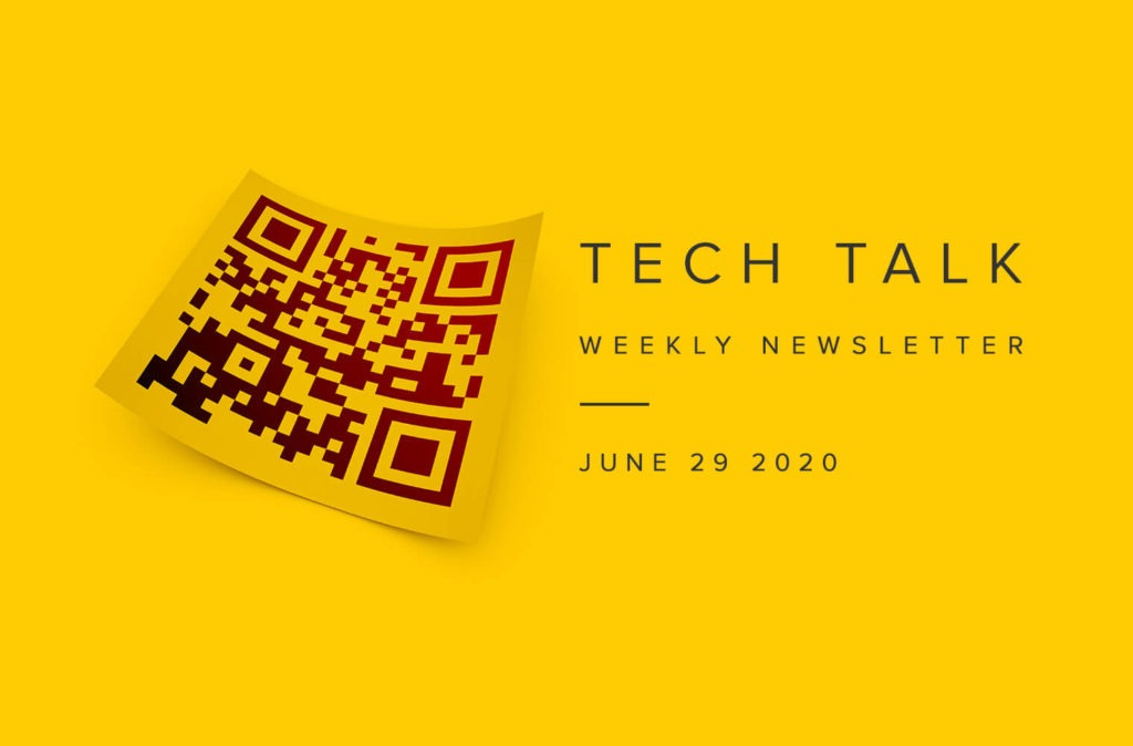 EMPIST Tech Talk Weekly Newsletter: Monday, June 29, 2020