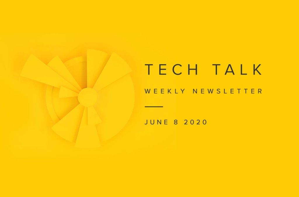 EMPIST Tech Talk Weekly Newsletter: Monday, June 8, 2020