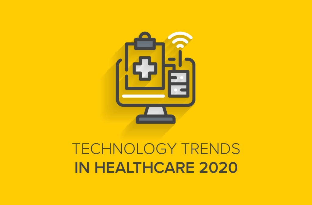 Technology Trends in Healthcare 2020