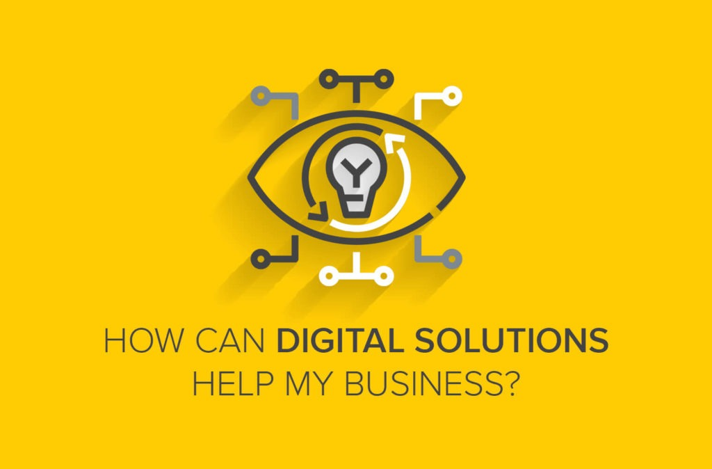 How Can Digital Solutions Help My Business?