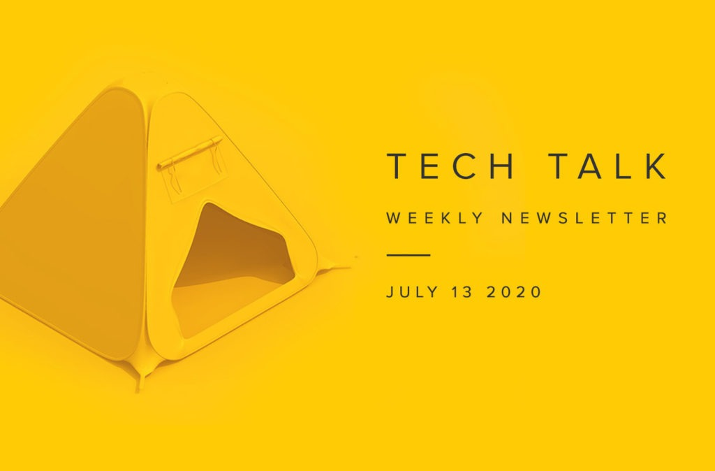 EMPIST Tech Talk Weekly Newsletter: Monday, July 13, 2020