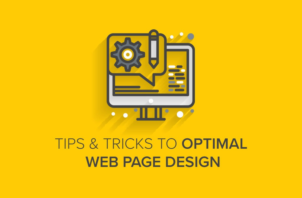 Tips & Tricks to Optimal Web Page Design