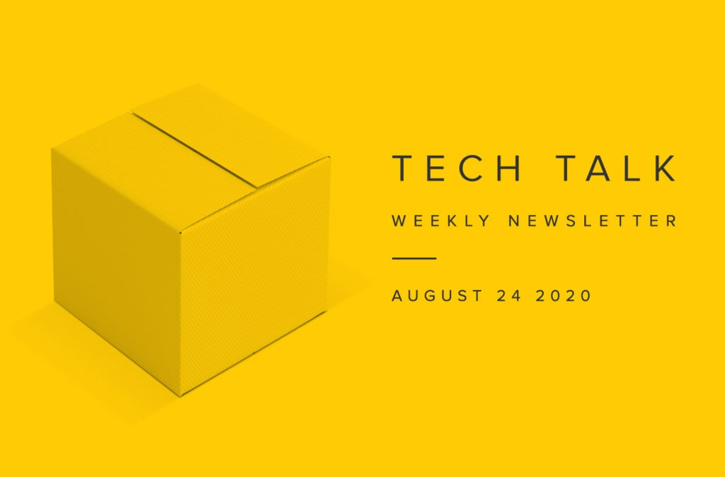 EMPIST Tech Talk Weekly Newsletter: Monday, August 24, 2020