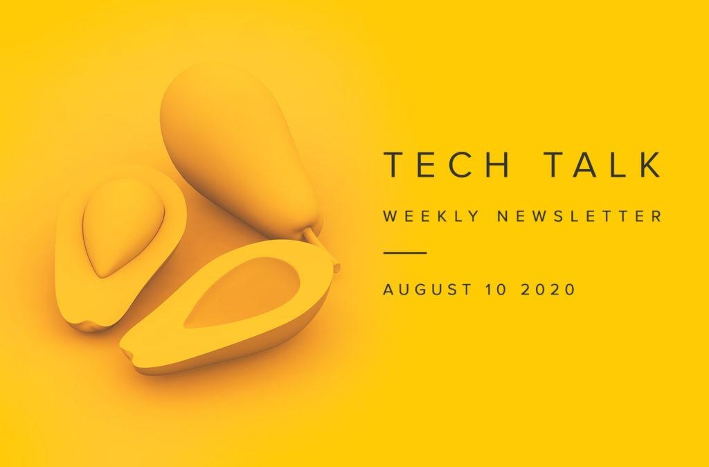 EMPIST Tech Talk Weekly Newsletter: Monday, August 10, 2020