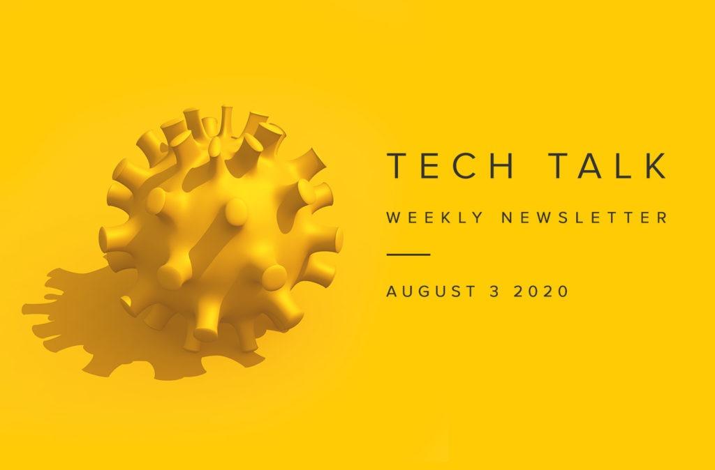 EMPIST Tech Talk Weekly Newsletter: Monday, August 3, 2020