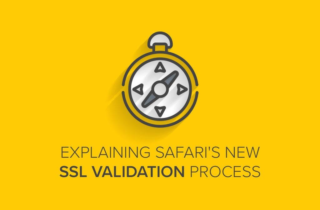 Explaining Safari's New SSL Validation Process