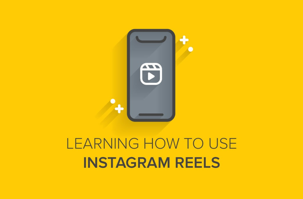 Learning How to Use Instagram Reels