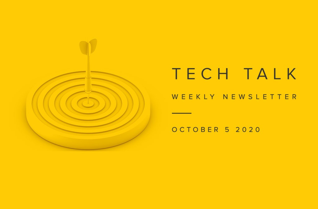 EMPIST Tech Talk Weekly Newsletter: Monday, October 5, 2020